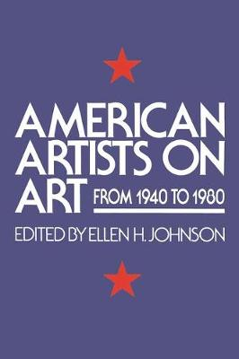 American Artists On Art: From 1940 To 1980