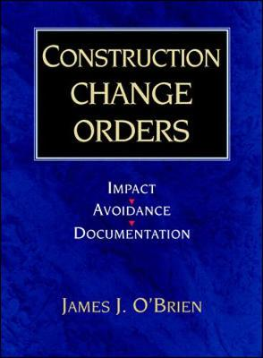 Construction Change Orders: Impact, Avoidance and Documentation