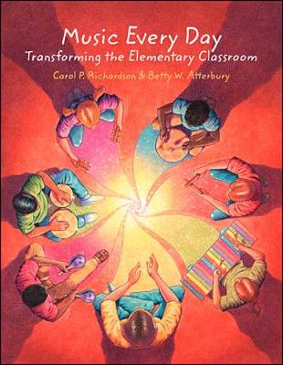 Music Every Day: Transforming the Elementary Classroom