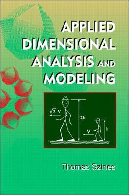 Applied Modeling and Dimensional Analysis