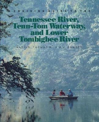 Cruising Guide to the Tennessee River, Tenn-Tom Waterway and Lower Tombigbee River