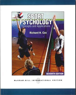 Sport Psychology: Concepts and Applications (Int'l Ed)