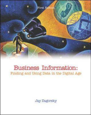 Business Information: Finding and Using Data in the Digital Age