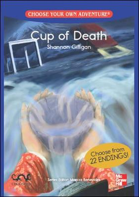 CHOOSE YOUR OWN ADVENTURE: CUP OF DEATH