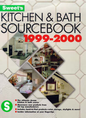 Kitchen and Bath Sourcebook: 1999-2000