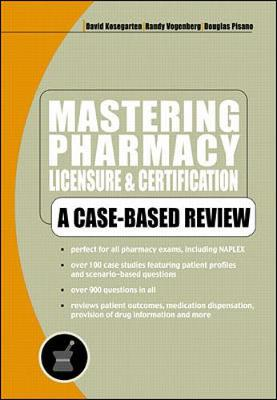 Mastering Pharmacy Licensure and Certification: A Case-based Review