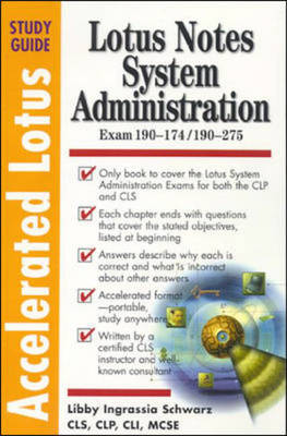 Accelerated Lotus System Administrators Study Guide