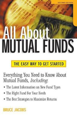 All About Mutual Funds: The Easy Way to Get Started