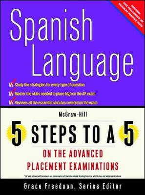 5 Steps to a 5: AP Spanish Language