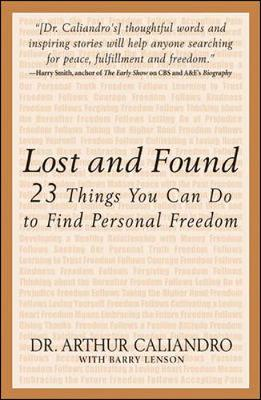 Lost and Found: The 23 Things You Can Do to Find Personal Freedom