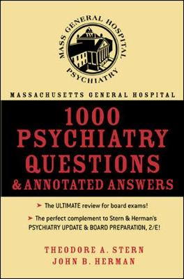 Massachusetts General Hospital 1000 Psychiatry Questions and Annotated Answers