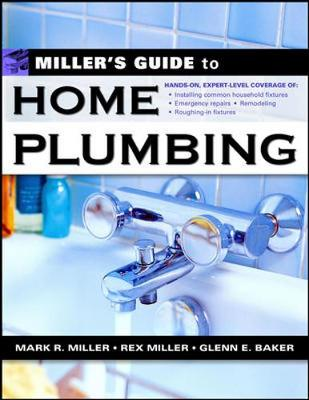 Miller's Guide to Home Plumbing