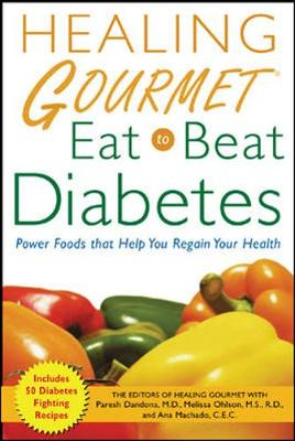 """Healing Gourmet"" Eat to Beat Diabetes"