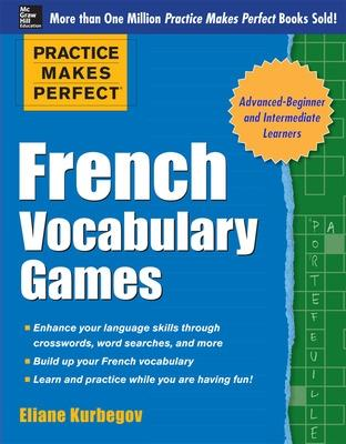 French vocabulary games - Practice Makes Perfect