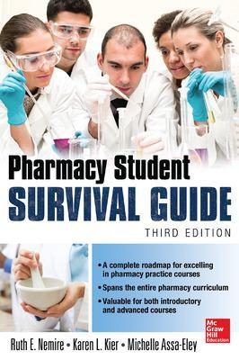Pharmacy Student Survival Guide, 3E