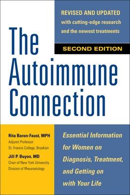 The Autoimmune Connection: Essential Information for Women 
