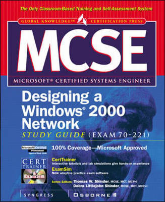 MCSE Designing a Windows 2000 Network Infrastructure Study Guide (exam 70-221)