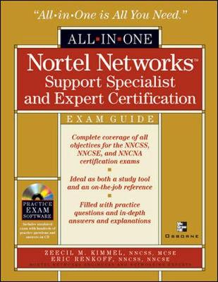 Nortel Networks Support All-in-one Exam Guide: NNCSS, NNCSE