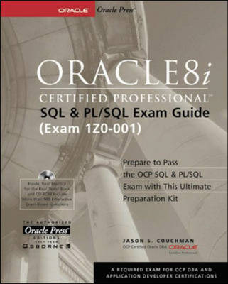 Oracle8i Certified Professional SQL and PL/SQL Exam Guide