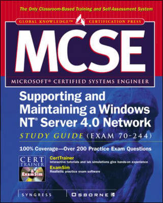 MCSE Supporting and Maintaining a Windows NT Server 4.0 Network Study Guide (exam 70-244)