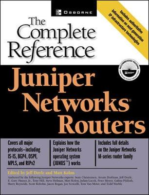Juniper Networks: The Complete Reference