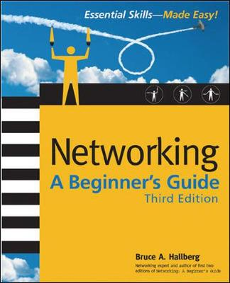 Networking: A Beginner's Guide