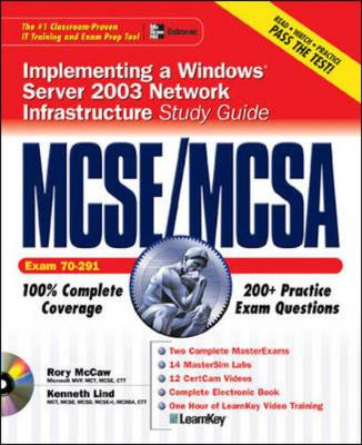 MCSE/MCSA Implementing Windows Server 2003 Network Study Guide (exam 70-291)