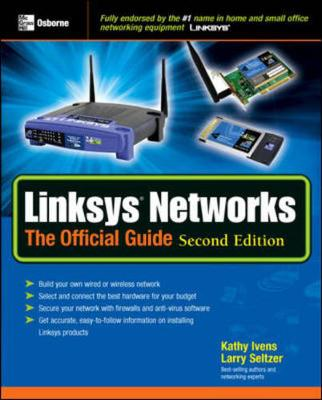 Linksys Networks: The Official Guide