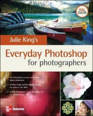 Julie King's Everyday Photoshop for Photographers