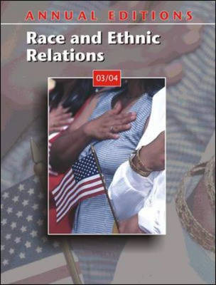 Annual Editions: Race and Ethnic Relations 03/04