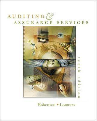 Auditing and Assurance Services: WITH Apollo Shoes Casebook, Dynamic Accounting Profession PowerWeb, and What is Sarbanes Oxley?
