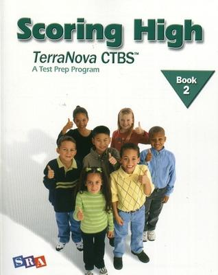 Scoring High on the TerraNova CTBS, Student Edition, Grade 2