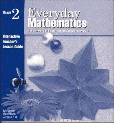Everyday Mathematics, Grade 2, Interactive Teacher's Lesson Guide CD
