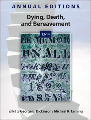 Annual Editions: Dying, Death, and Bereavement 13/14