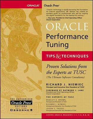 Oracle Performance Tuning, Tips and Techniques