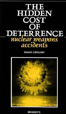 The Hidden Cost of Deterrence: Nuclear Weapons Accidents