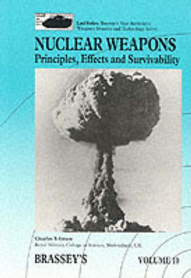 Nuclear Weapons: Principles, Effects and Survivability