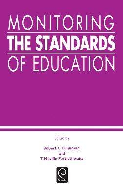 Monitoring the Standards of Education: Papers in Honor of John P. Keeves