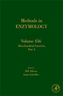 Mitochondrial Function, Part A: Mitochondrial Electron Transport Complexes and Reactive Oxygen Species: Volume 456