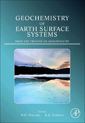 Geochemistry of Earth Surface Systems: A derivative of the Treatise on Geochemistry