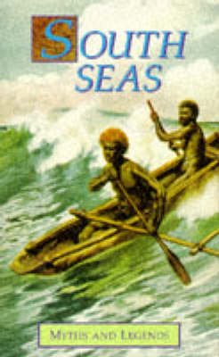 Myths and Legends of the South Seas