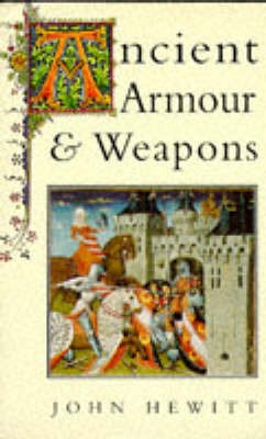 Ancient Armour and Weapons in Europe