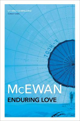 ian mcewan enduring love essays One reviewer commented that 'mcewan is interested in the ways in which we construct coherent narratives out of chaos' examine the narrative techniques in.