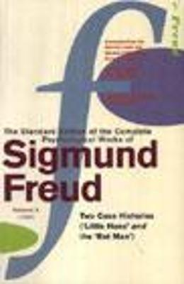 "The Complete Psychological Works of Sigmund Freud: v. 10: Two Case Histories (""Little Hans"" and ""The Rat Man"")"