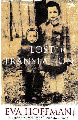 Lost In Translation: A Life in a New Language