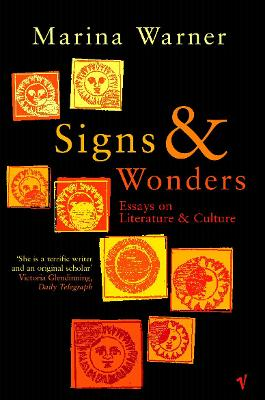 Signs & Wonders: Essays on Literature and Culture
