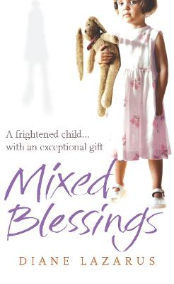 Mixed Blessings: My Psychic Life