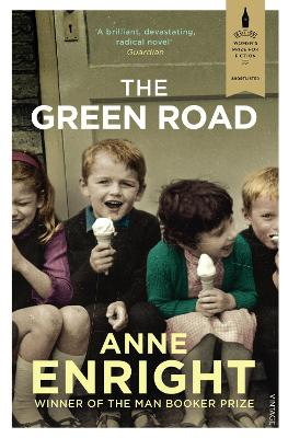 The Green Road: Shortlisted for the Baileys Women's Prize for Fiction 2016