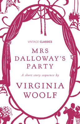 Mrs Dalloway's Party: A Short Story Sequence