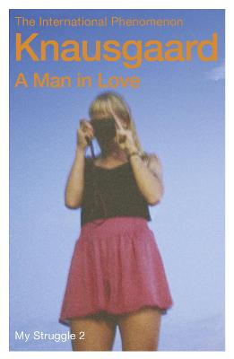 A Man in Love: My Struggle Book 2